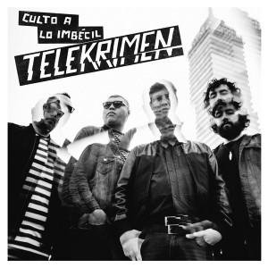 TELEKRIMEN - Culto A Lo Imbecil LP