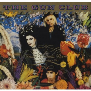 GUN CLUB - Danse Kalinda Boom - Live In Pandora's Box LP