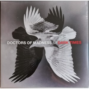 DOCTORS OF MADNESS - Dark Times LP