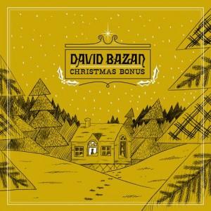 BAZAN, DAVID - Christmas Bonus LP