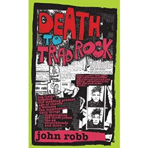 Robb, John Death to Trad Rock KNJIGA