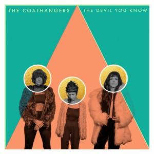 COATHANGERS - Devil You Know LP