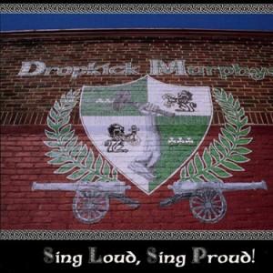 DROPKICK MURPHYS - Sing Loud Sing Proud LP