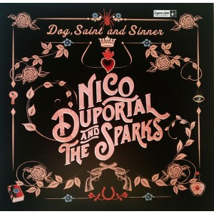 DUPORTAL, NICO & THE SPARKS - Dog, Saint and Sinner LP