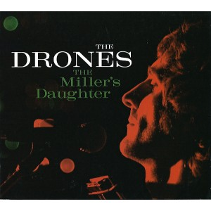 DRONES - The Miller's Daughter CD