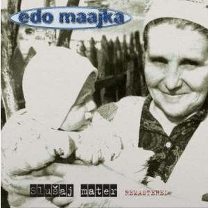 EDO MAAJKA - Slušaj Mater 2LP