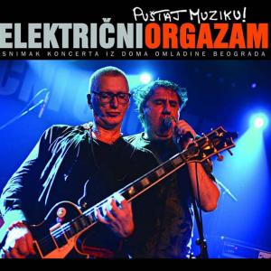 ELEKTRIČNI ORGAZAM - Puštaj Muziku LP