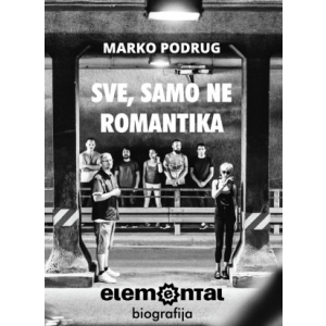 ELEMENTAL - Sve, Samo Ne Romantika KNJIGA