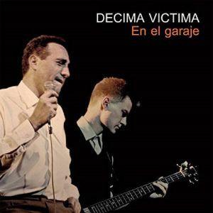 DECIMA VICTIMA - En El Garaje LP