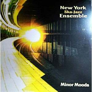 NEW YORK SKA-JAZZ ENSEMBLE - Minor Moods LP