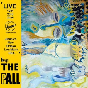 FALL - New Orleans 1981 2LP