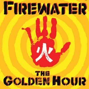 FIREWATER - Golden Hour LP