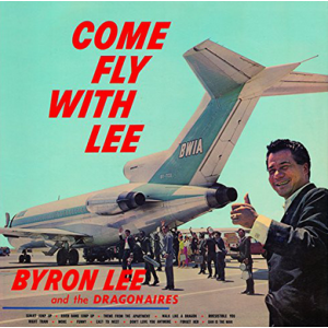 LEE, BYRON AND THE DRAGONAIRES - Come Fly With Lee LP