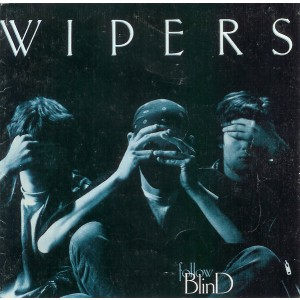 WIPERS - Follow Blind LP