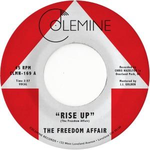 "FREEDOM AFFAIR - Rise Up 7"""