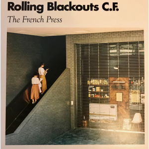 ROLLING BLACKOUTS COASTAL FEVER - French Press LP