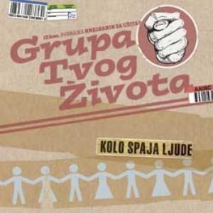 GRUPA TVOG ŽIVOTA - Kolo Spaja Ljude CD