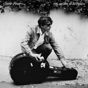 GUNN, STEVE - The Unseen In Between LP