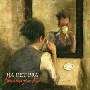 HA DET BRA - Societea For Two LP
