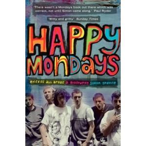 Happy Mondays Excess All Areas KNJIGA