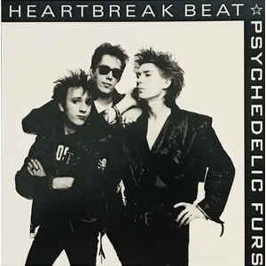 """PSYCHEDELIC FURS - Heartbreak Beat / Shock 7"""""""