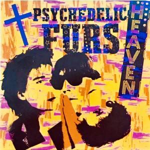 """PSYCHEDELIC FURS - Heaven / Heartbeat 7"""""""