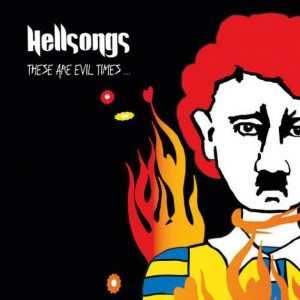HELLSONGS - These Are Evil Times LP