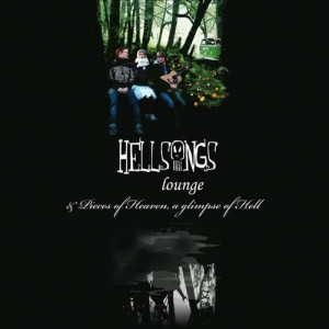 """HELLSONGS - Lounge / Pieces Of Heaven, A Glimpse Of Hell 12"""""""