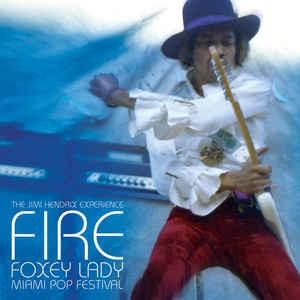 "JIMI HENDRIX EXPERIENCE Fire / Foxey Lady (Miami Pop Festival) 7"""