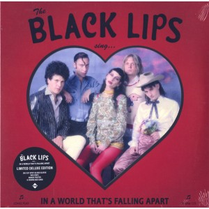 BLACK LIPS - Sing In A World That's Falling Apart LP