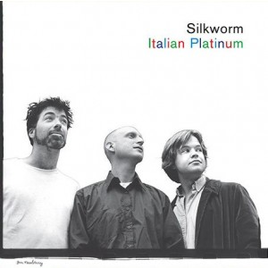 SILKWORM - Italian Platinum LP
