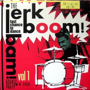 V/A - The Jerk Boom! Bam! Vol 1 LP