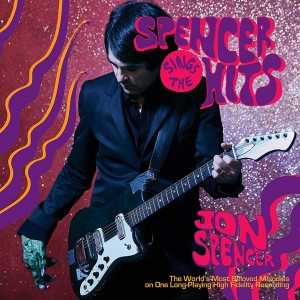 SPENCER, JON - Spencer Sings The Hits LP