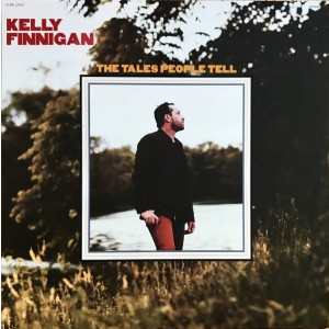 FINNIGAN, KELLY - The Tales People Tell LP