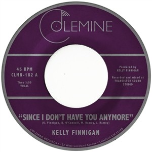 """FINNIGAN, KELLY - Since I Don't Have 7"""""""