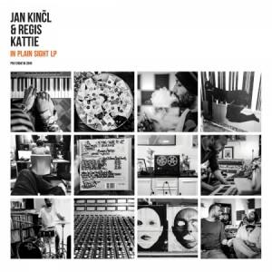 KINCL, JAN & REGIS KATTIE - In Plain Sight LP