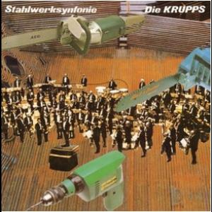 KRUPPS, DIE - Stahlwerksynfonie LP