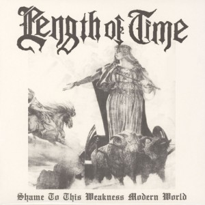 LENGTH OF TIME - Shame On This Weakness Modern World LP
