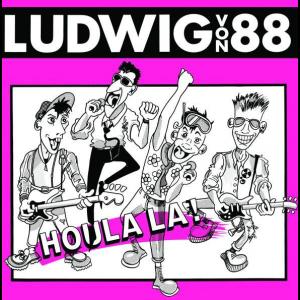 LUDWIG VON 88 – Houla La! LP
