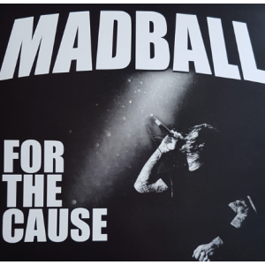 MADBALL - For The Cause LP