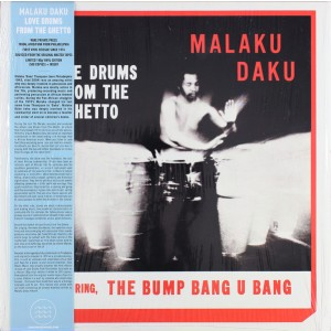 DAKU, MALAKU - Love Drums From The Ghetto LP