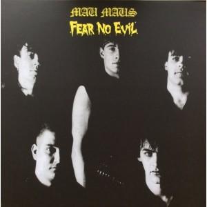 MAU MAUS - Fear No Evil LP