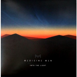 MEDICINE MEN - Into The Light LP