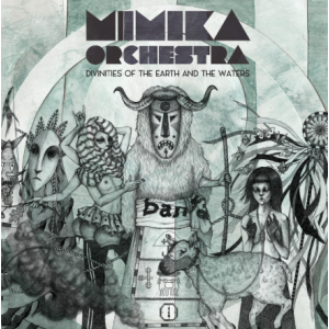 MIMIKA ORCHESTRA - Divinities of the Earth and the Waters CD