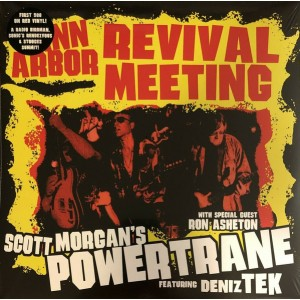 SCOTT MORGAN'S POWERTRANE - Ann Arbor Revival Meeting 2LP