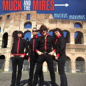 """MUCK & THE MIRES - Muckus Maximus 10"""""""