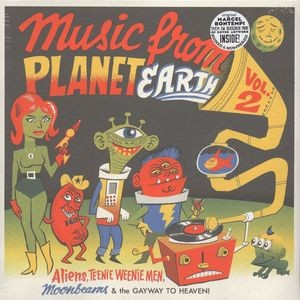 VARIOUS - Music From Planet Earth Volume 2 - Aliens, Teenie Weenie Men, Moonbeams & The Gayway To Heaven! LP