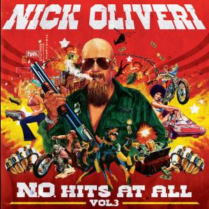 OLIVERI, NICK - N.o. Hits At All Volume 3 LP