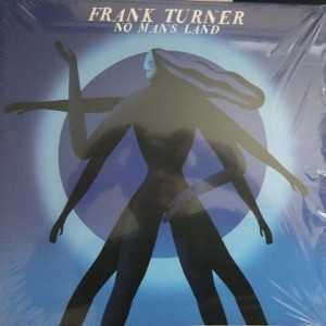 TURNER, FRANK - No Man's Land LP