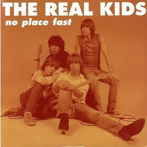 REAL KIDS - No Place Fast LP
